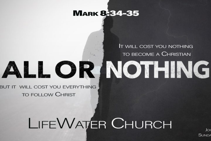 All or Nothing Sermon