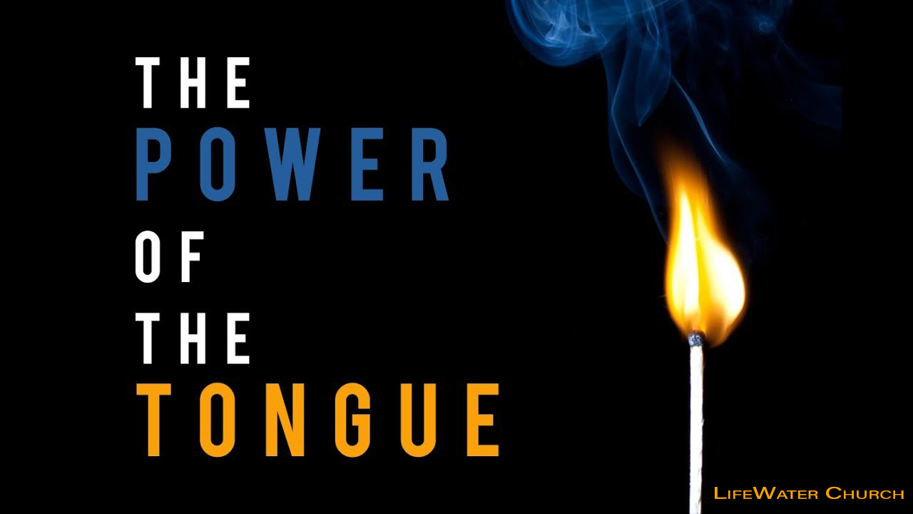 The power of the Tongue Sermon